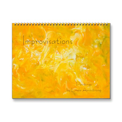 Calendar featuring 12 improv abstracts by Linda Armstrong